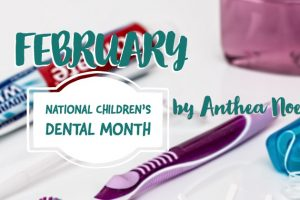 National Children's Dental Month